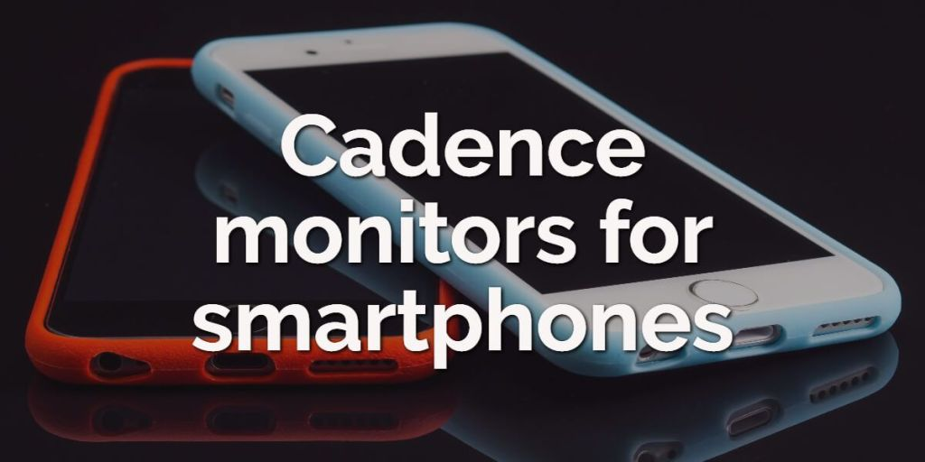 cadence-monitors-for-smartphones