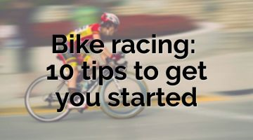 Want to start bike racing? Ten things you need to know