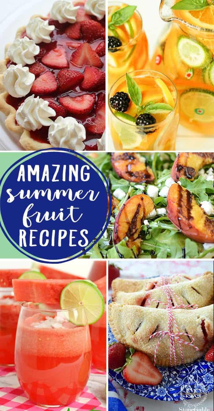 Amazing Summer Fruit Recipes