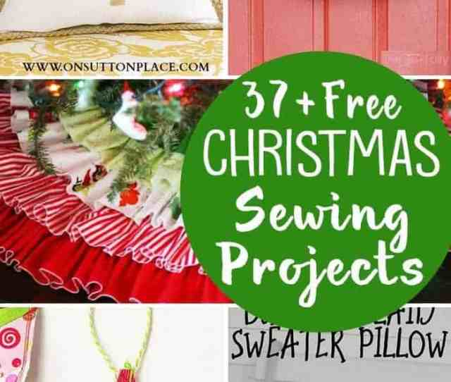 Free Christmas Sewing Projects If You Still Need Some Cute Christmas Ideas To