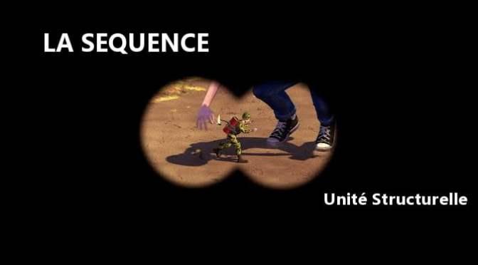 Séquence : Unité structurelle