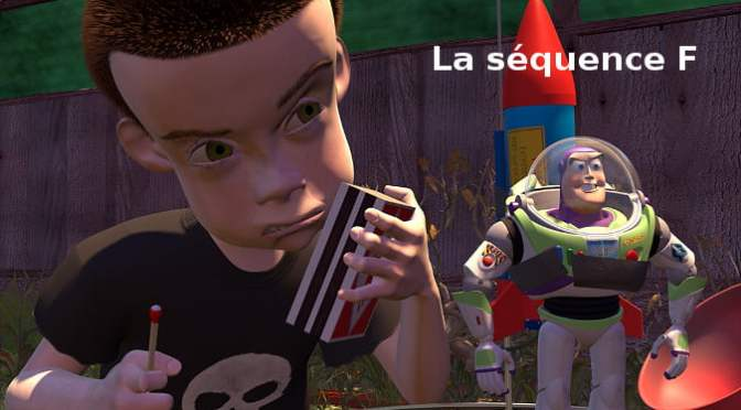 Toy Story : Séquence F