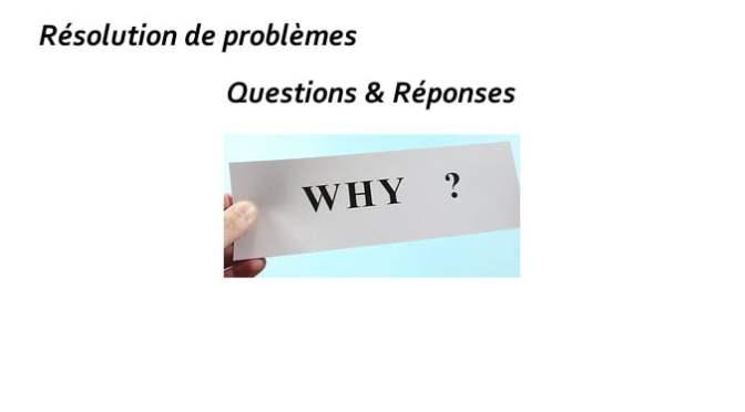 RÉSOLUTION DU PROBLÈME PAR QUESTIONS & RÉPONSES