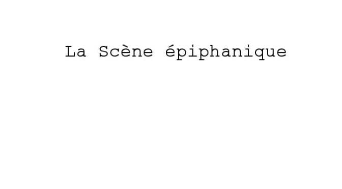 La scène épiphanique