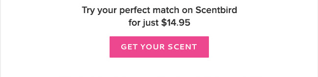 get your scent