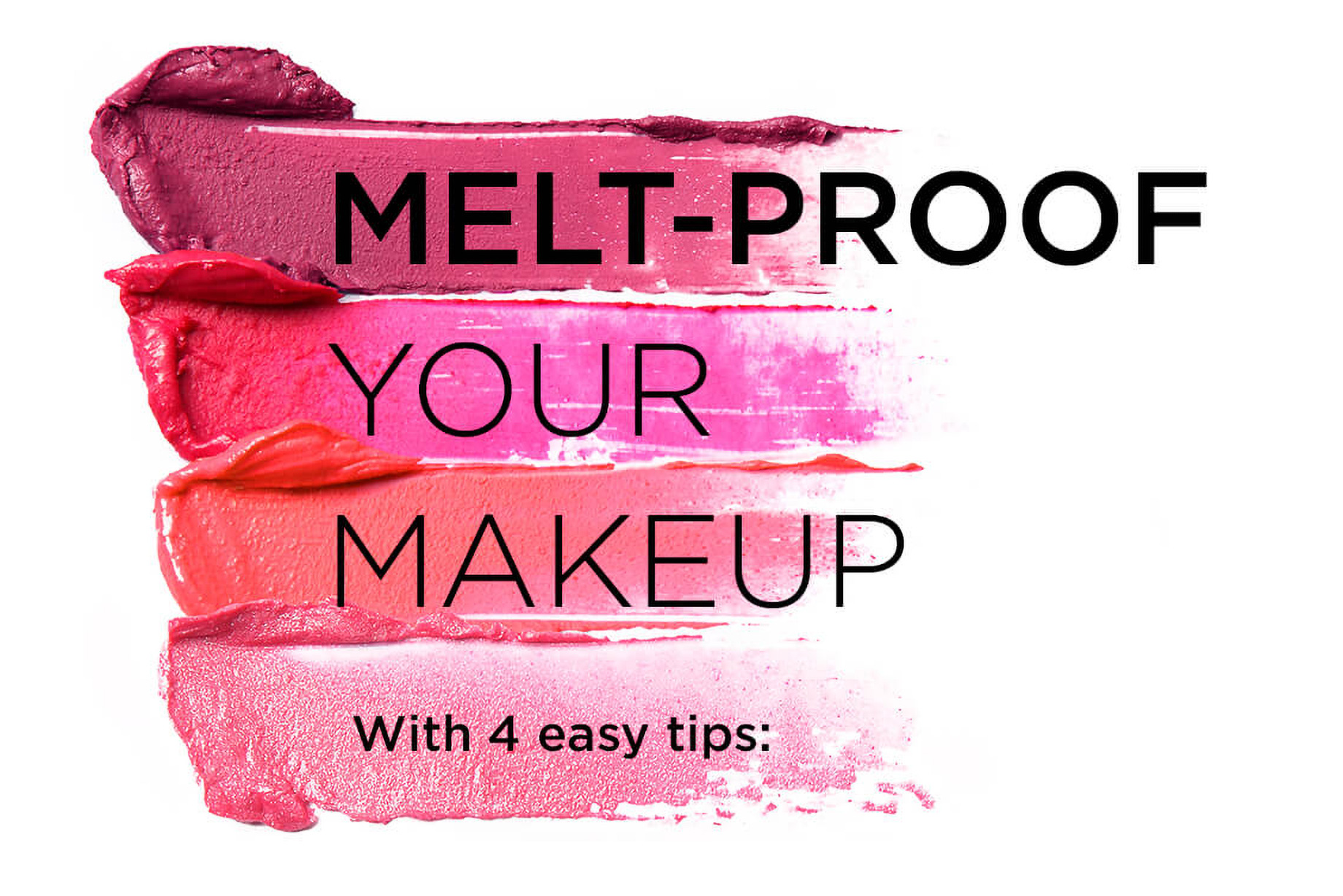 Here's How to Melt-Proof Your Makeup 💋