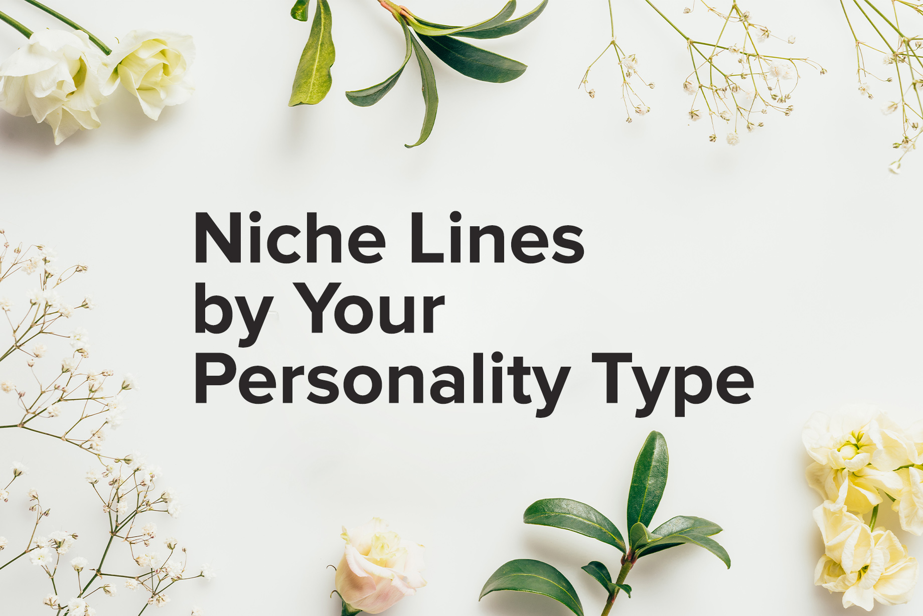 Niche Lines by Personality Type