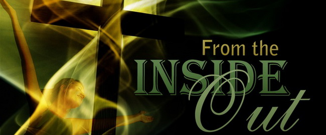 From the Inside Out | Santa Clara First Baptist Church
