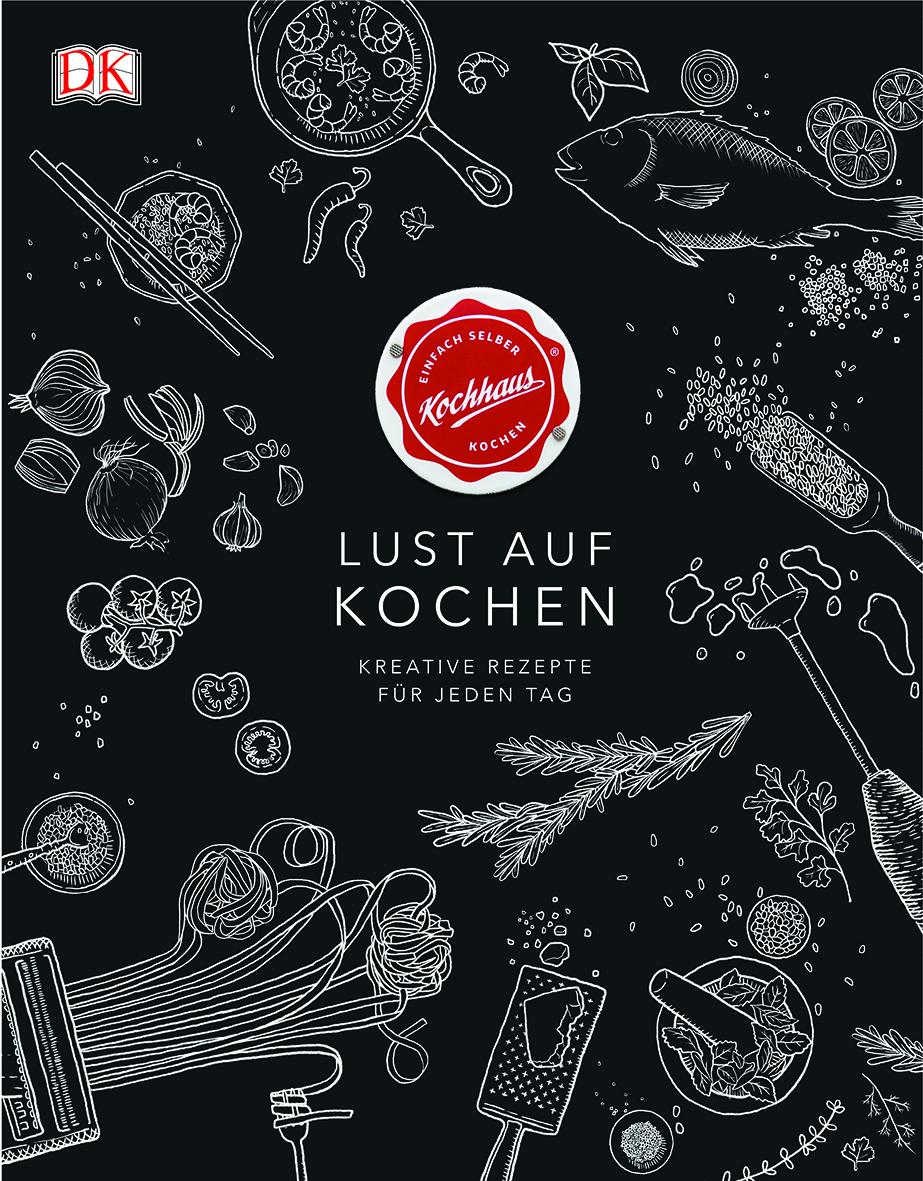 Kochhaus Dorling Kindersley Verlag Lust auf Kochen