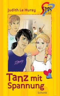Judith Le Hurray: Tanz mit Spannung