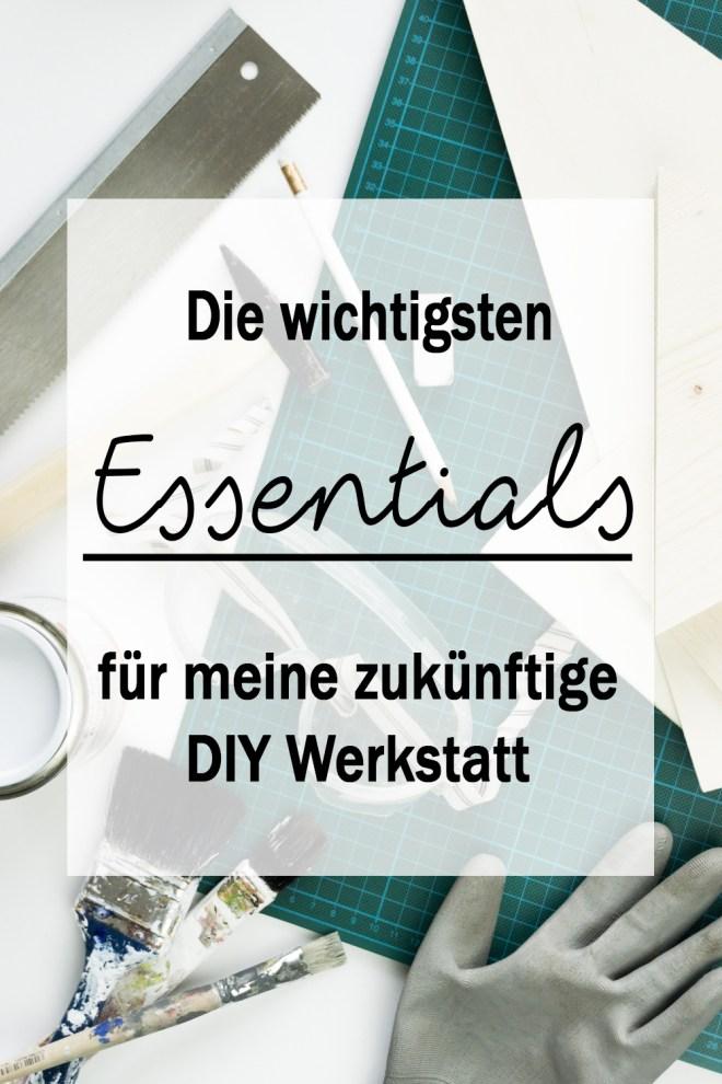 Essentials für die DIY Werkstatt