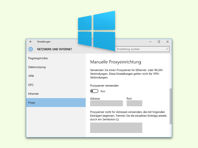 Windows 10: Proxy-Server einstellen - schieb.de