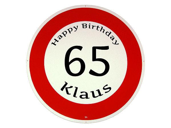 Geburtstagsschild  Happy Birthday zum 65 Geburtstag