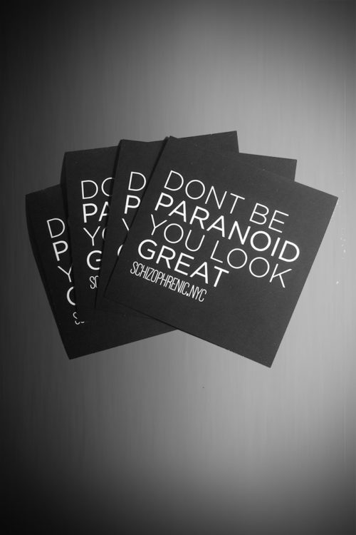 Dont be paranoid, you look great - stickers