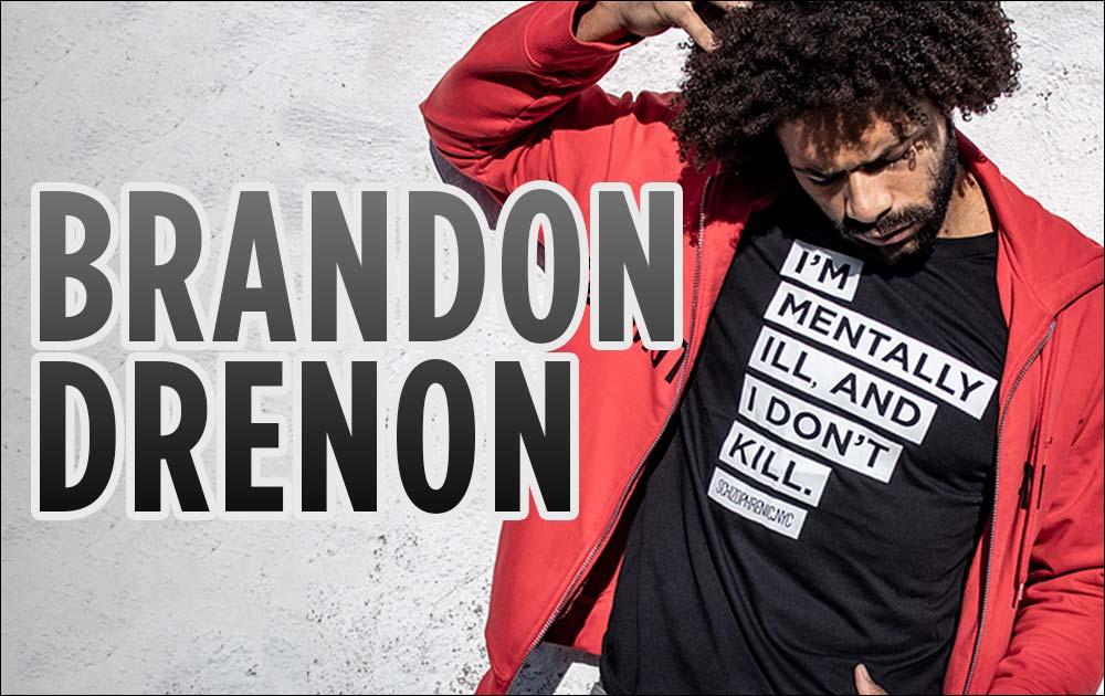 Brandon drenon model for schizophrenic. Nyc