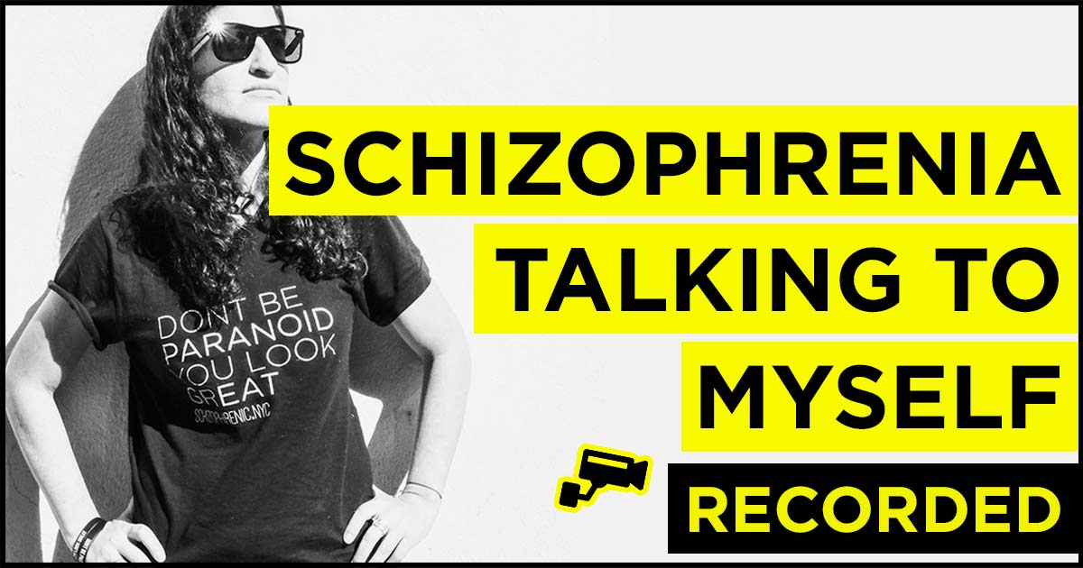 Schizophrenia and Talking To Yourself