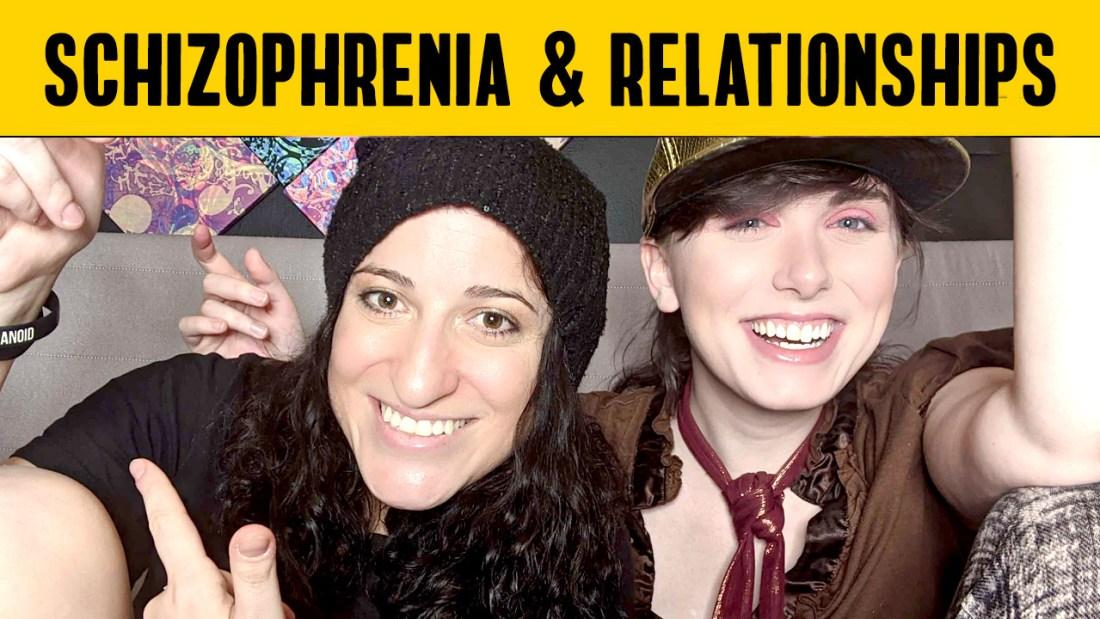 Schizophrenia and relationships