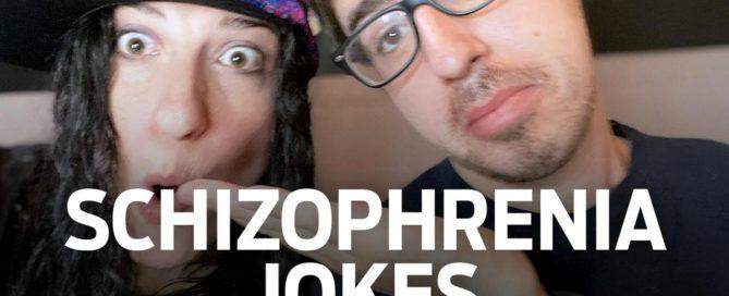 Schizophrenia jokes