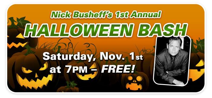 Halloween Bash with Nick Busheff
