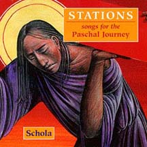Stations: Songs for the Paschal Journey
