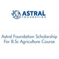 Astral Foundation Scholarship For B.Sc Agriculture Course