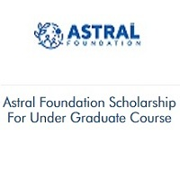 Astral Foundation Scholarship For Under Graduate Course