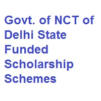 Govt of NCT of Delhi State Funded Scholarship Schemes