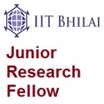 Indian Institute of Technology Bhilai Junior Research Fellow