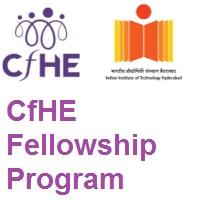 Indian Institute of Technology Hyderabad CfHE fellowship Program