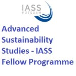 Institute For Advanced Sustainability Studies - IASS Fellow Programme
