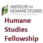 Institute for Humane Studies at George Mason University - Humane Studies Fellowship
