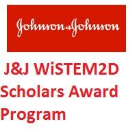 Johnson & Johnson WiSTEM2D Scholars Award Program