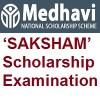 MEDHAVI National Scholarship Scheme SAKSHAM Scholarship Examination