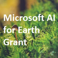 Microsoft AI for Earth Grant Opportunities