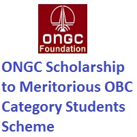 ONGC Scholarship to Meritorious OBC Category Students Scheme 2020-21
