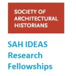 The Society of Architectural Historians IDEAS Research Fellowships