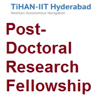 TiHAN-IIT Hyderabad Post-Doctoral Research Fellowship (CSE/ECE/EEE)
