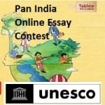 UNESCO New Delhi & Takhte Pan India Online Essay Contest