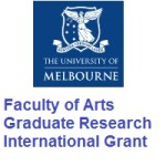 University of Melbourne - Faculty of Arts Graduate Research International Grant