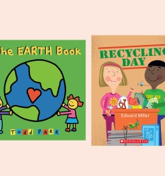 10 Awesome Earth Day Books for Preschoolers   Scholastic   Parents [ 1125 x 1500 Pixel ]