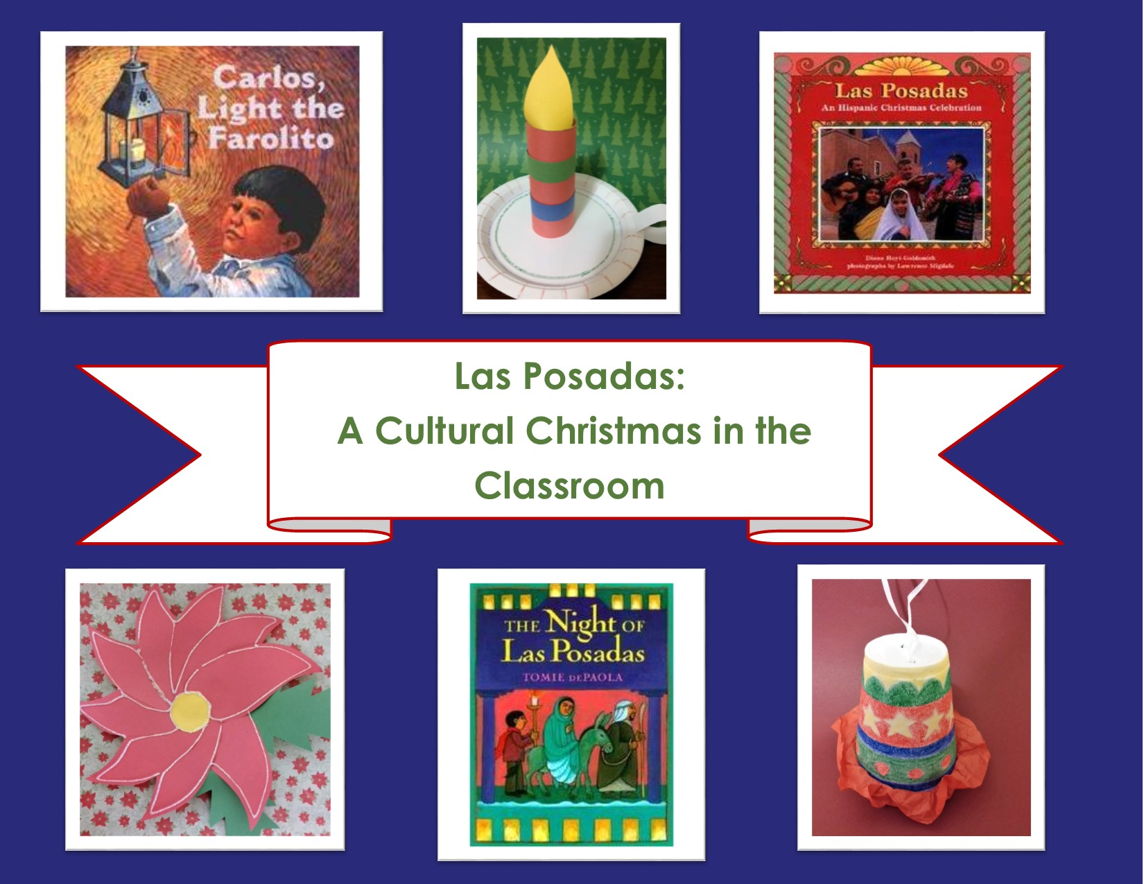 Las Posadas A Cultural Christmas In The Classroom