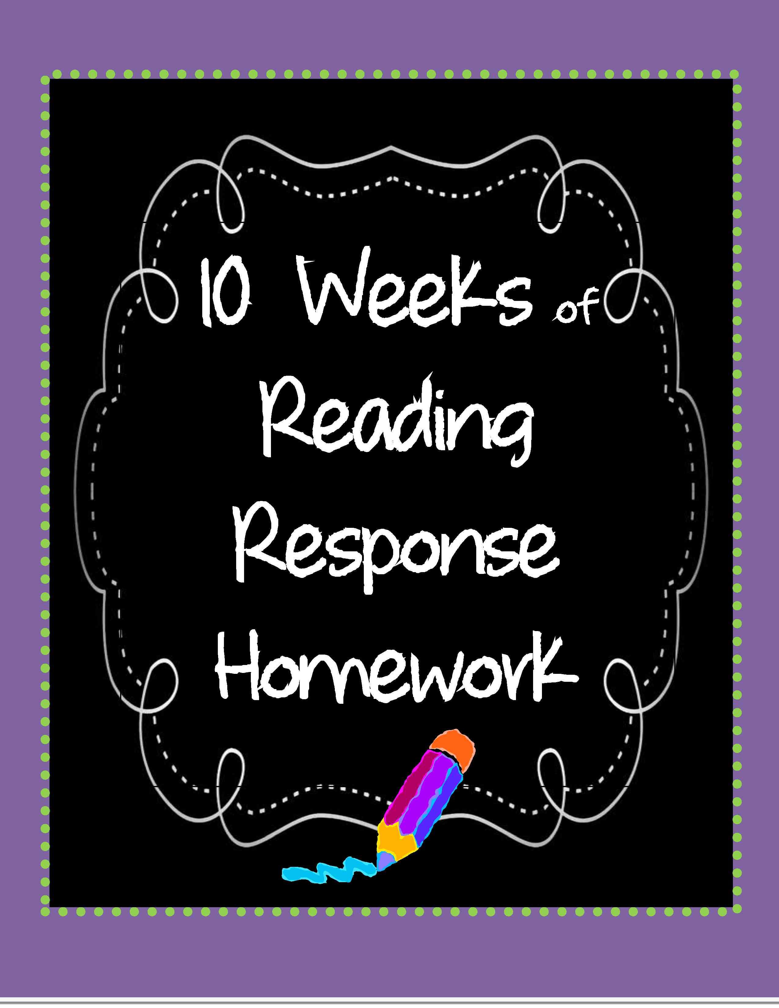 Ten Weeks Of Reading Response Homework