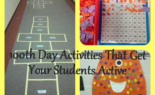 100th Day Activities That Get Your Kids Active Scholastic