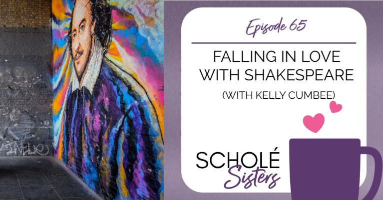SS #65: Falling in Love with Shakespeare (with Kelly Cumbee!)