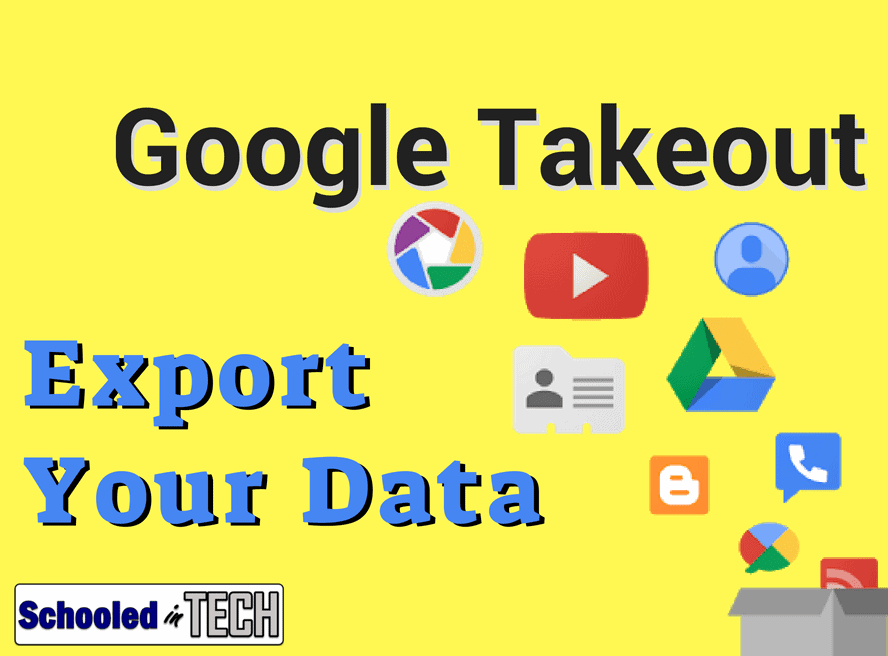 Graduating School? Take Your Files with You using Google Takeout