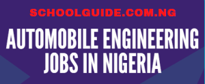 See Automobile Engineering Jobs In Nigeria | Check Them Out Now