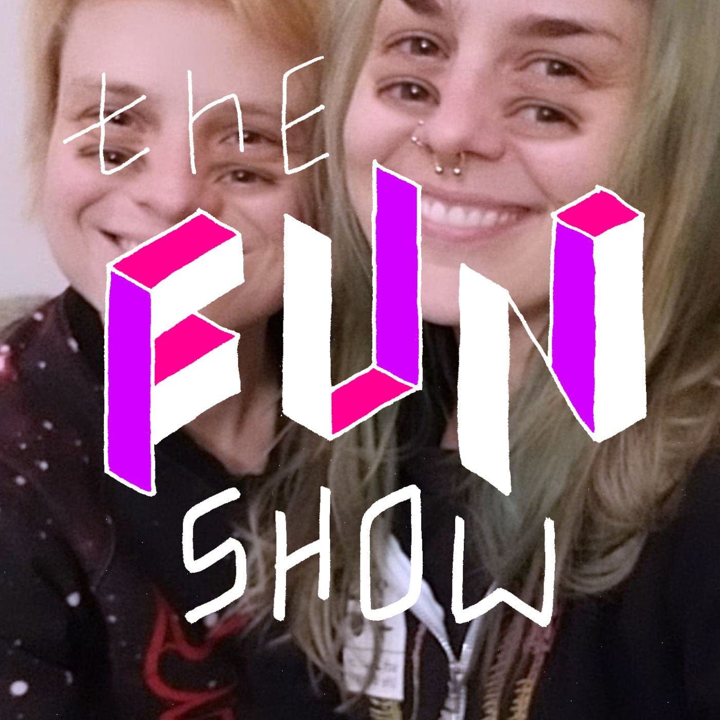 The Fun Show S3E8: Don't Try to Do Anything