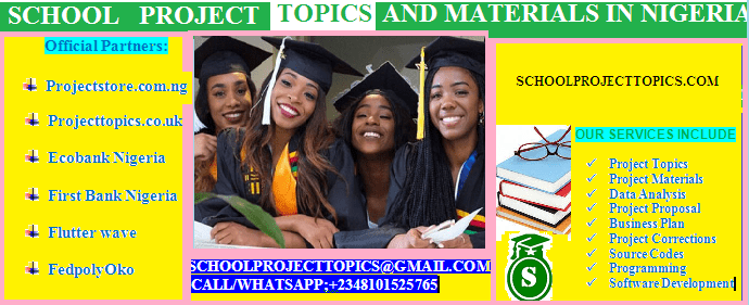 LIST OF SCHOOL PROJECT TOPICS AND MATERIALS PDF BY DEPARTMENTS