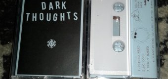 Stream: Dark Thoughts – Dark Thoughts Winter Tape