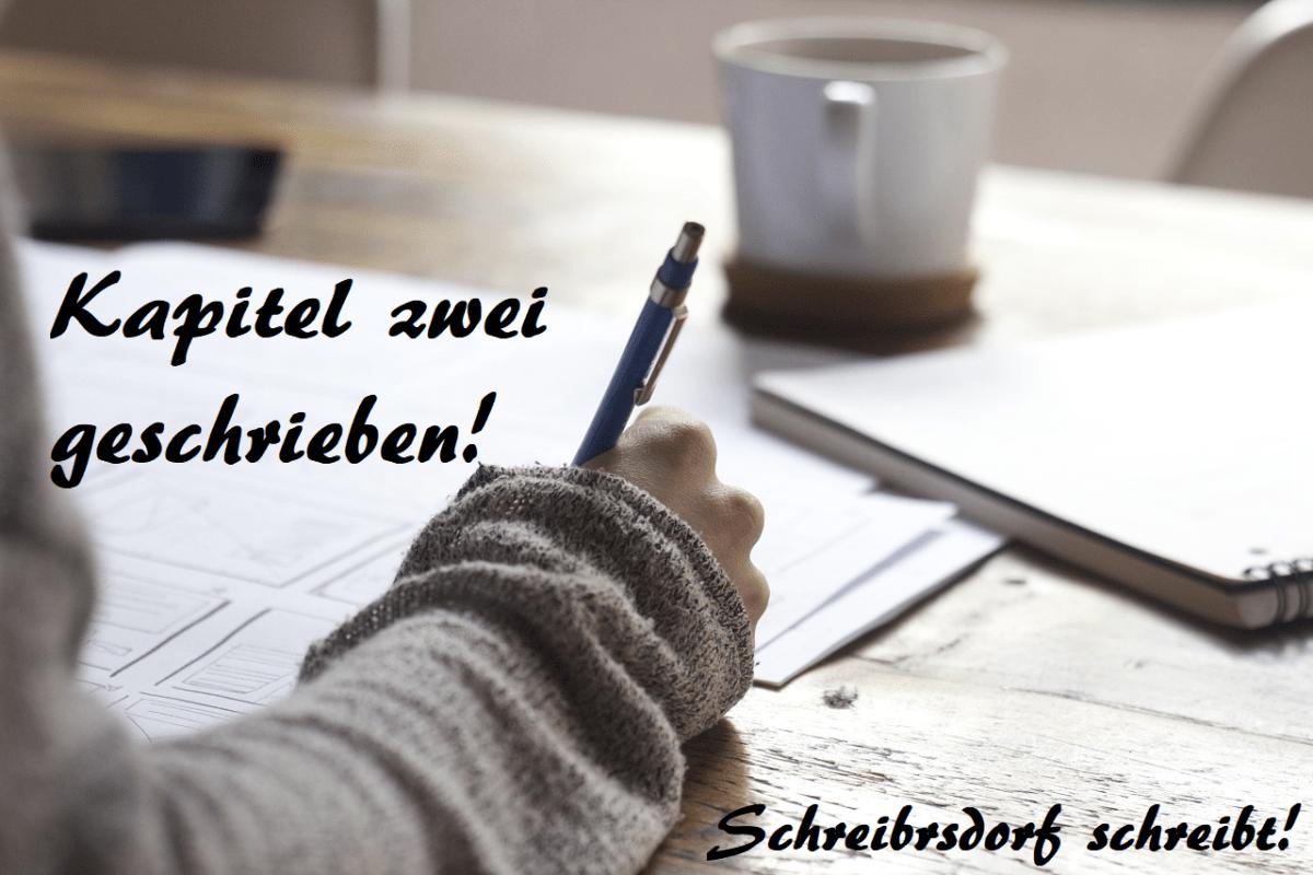 Kapitel Zwei Schreibersdorf schreibt!